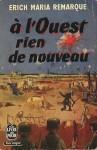 Erich Remarque - A l'ouest rien de nouveau